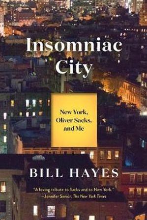 Insomniac City by Bill Hayes