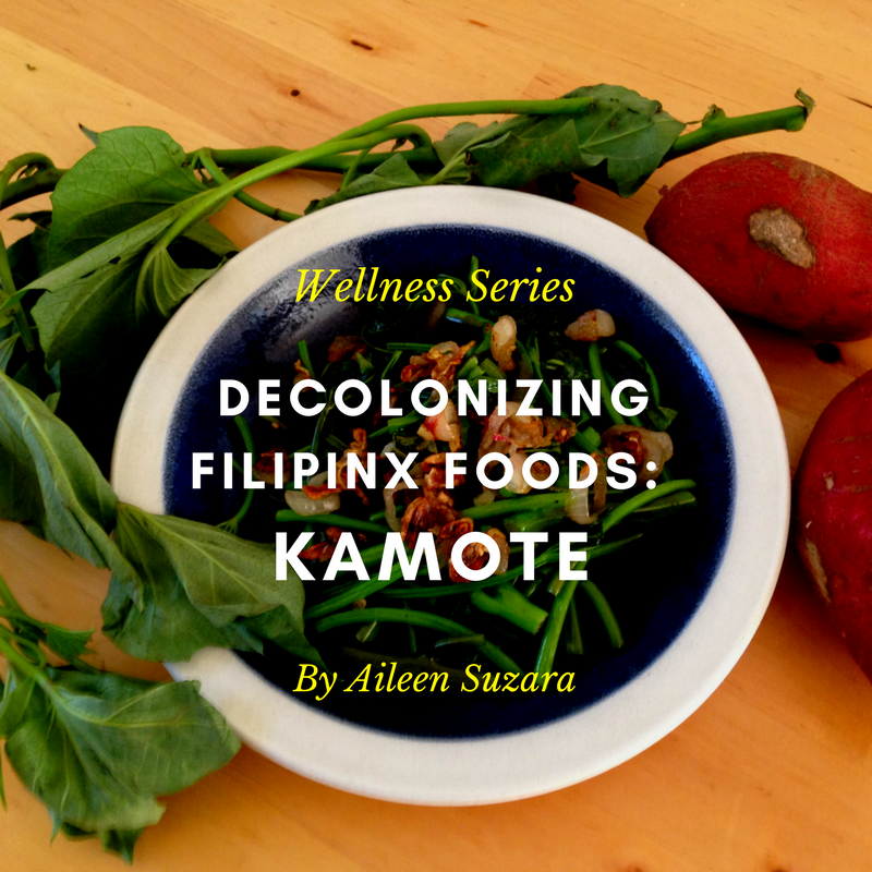 Decolonizing Filipinx Foods: Kamote — Hella Pinay