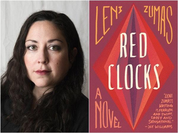 Red Clocks  (2018) by Leni Zumas