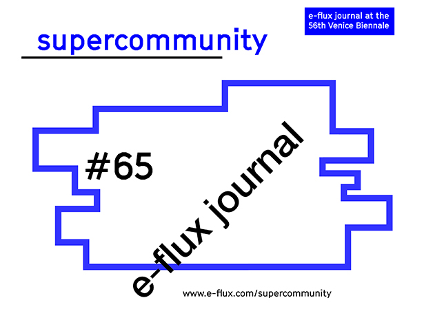 Superconversations: Machines that Matter - e-flux - December 2015