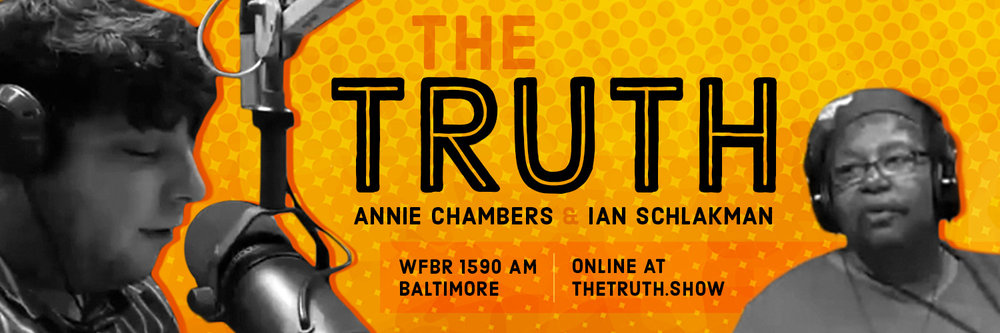 The Truth Radio Show with Rev Annie Chambers and Ian Schlakman. On WFBR 1590 AM Baltimore every Wednesday at 2pm.