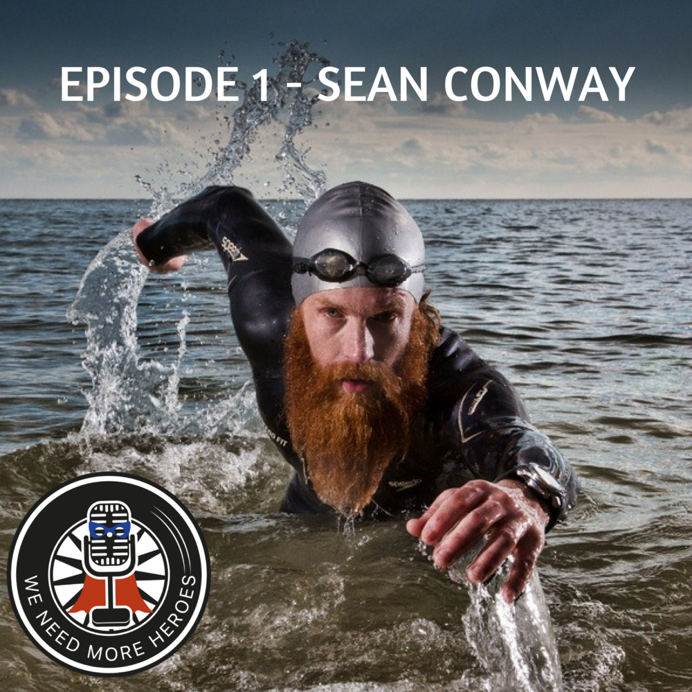 Sean Conway We Need More Heroes
