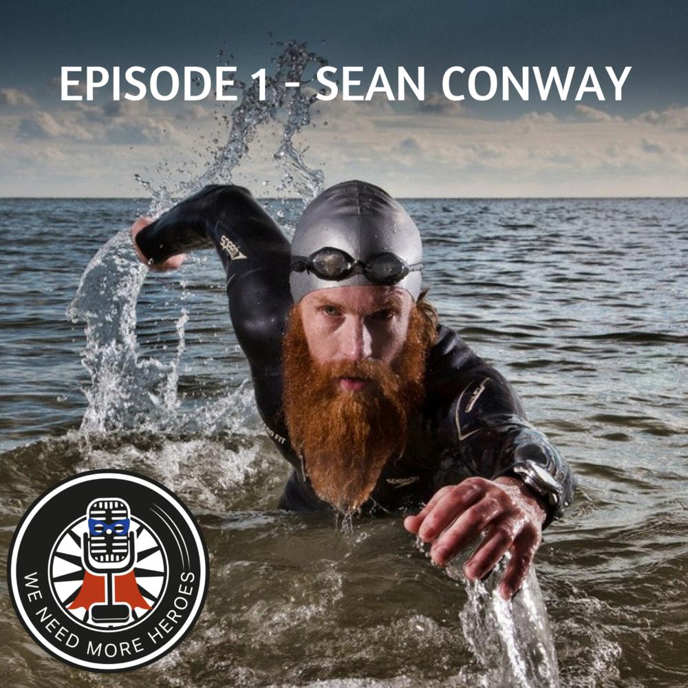 Sean Conway We Need More Heroes