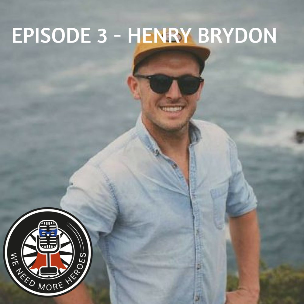 WE NEED MORE HEROES - EPISODE 3 - HENRY BRYDON.png