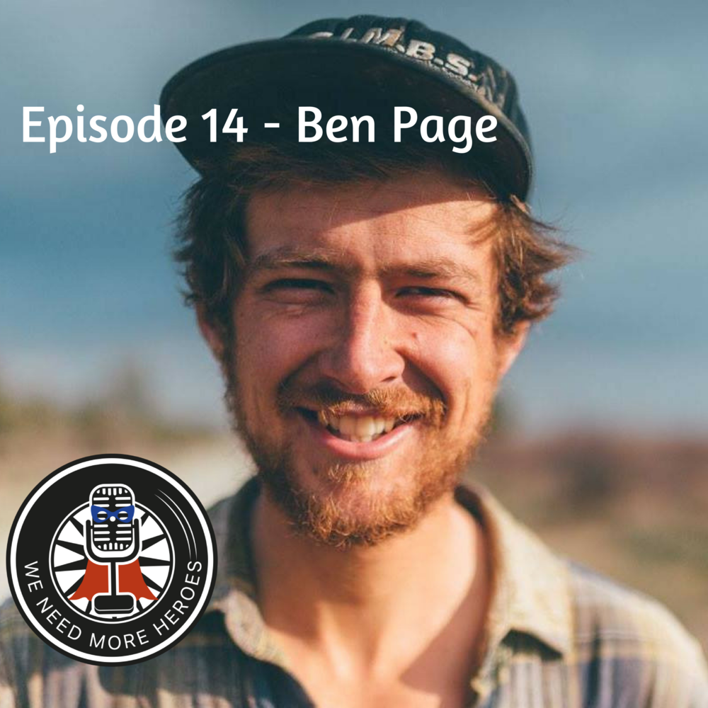 Ben Page We Need More Heroes podcast