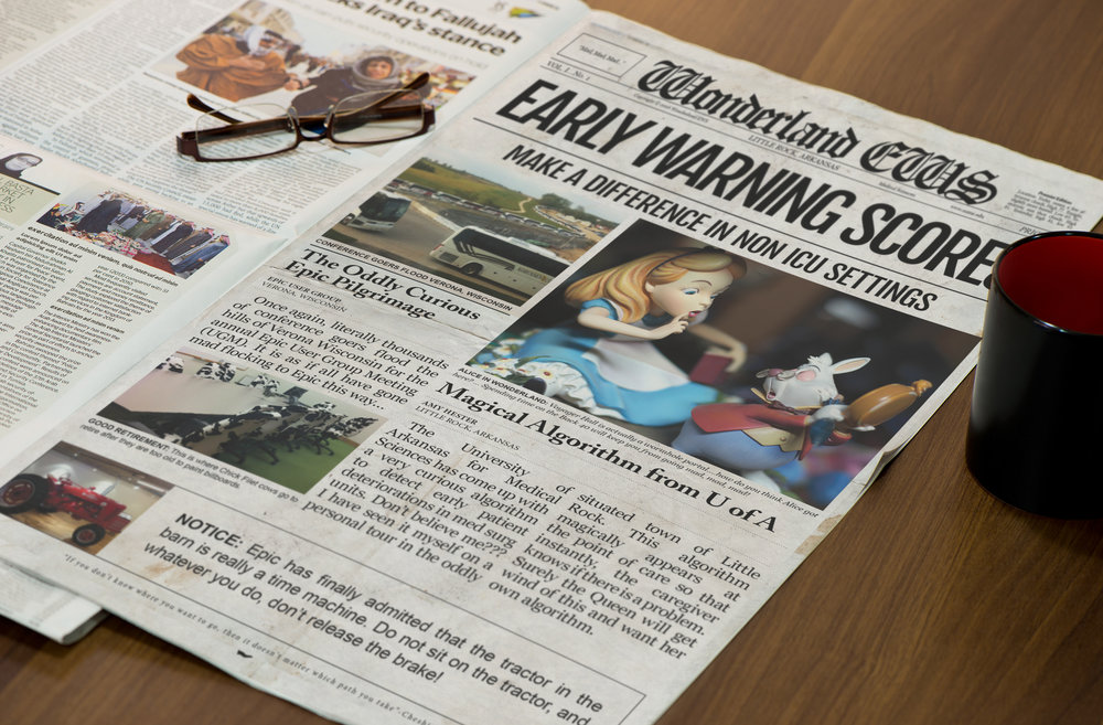 Wonderland EWS This newspaper design was used in a presentation by graduate students in order to grab the audience's attention about an algorithm they developed to detect patient deteriorations.