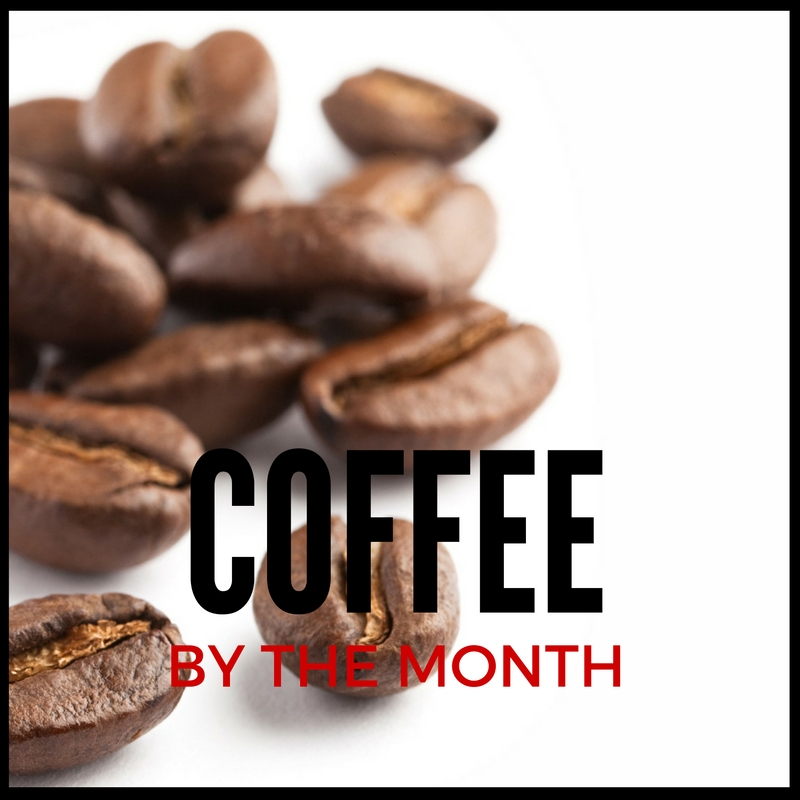 Coffee by the Month Subscriptions