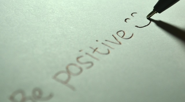 BEING POSITIVE - Always looking on the bright side