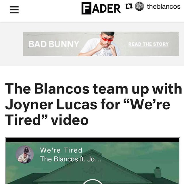 It's been a long while getting this record off the ground. Shoutout to @thefader for the support and everybody else from all sides of the equation.  @theblancos x @joynerlucas // Making a statement. ・・・ #Repost @theblancos with @get_repost ・・・ Means a lot to see @thefader support us and premiere our #WereTired visual. Shoutout to @joynerlucas for the assist and @patricktohill for the directorial vision. Watch it unfold! Link in bio. 💣