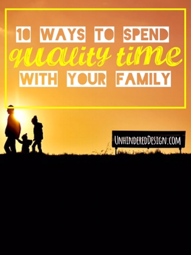 ways-to-spend-quality-time-with-your-family