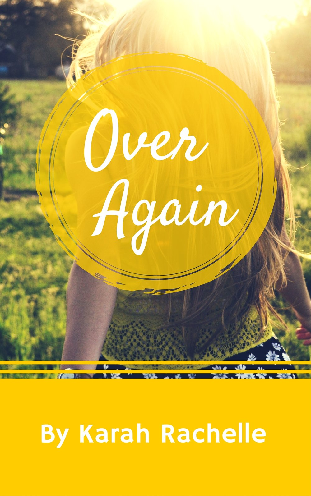 Over Again by Karah Rachelle