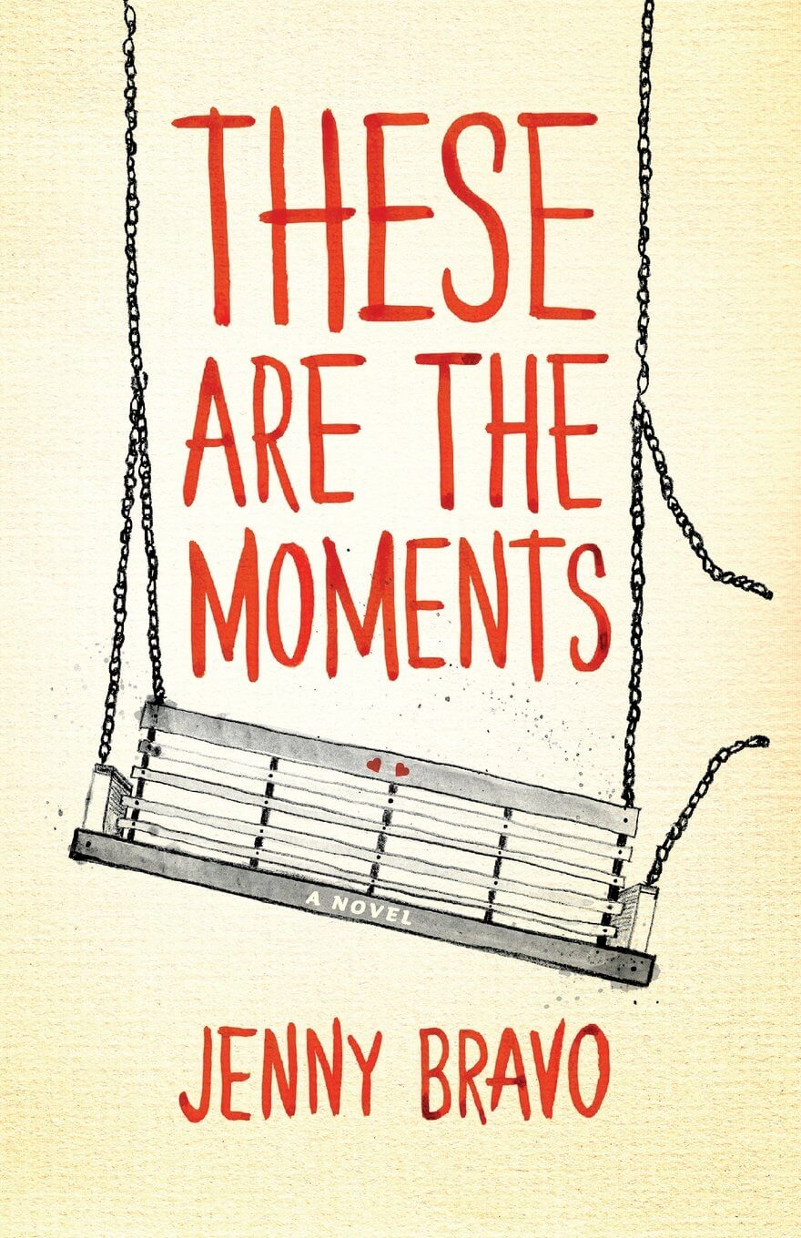 These Are The Moments by Jenny Bravo