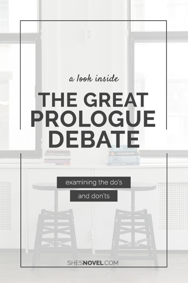 The Great Prologue Debate | She's Novel