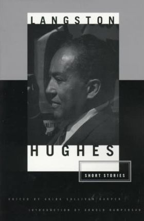 The Short Stories: Langston Hughes