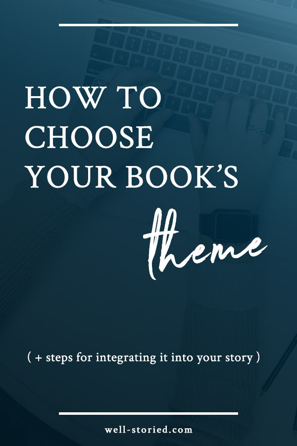 Struggling to identify your story's theme? Don't really see why it's all that important? In today's post, I'm breaking down exactly why you DO need a theme, as well as how to choose and integrate your own into your story today!