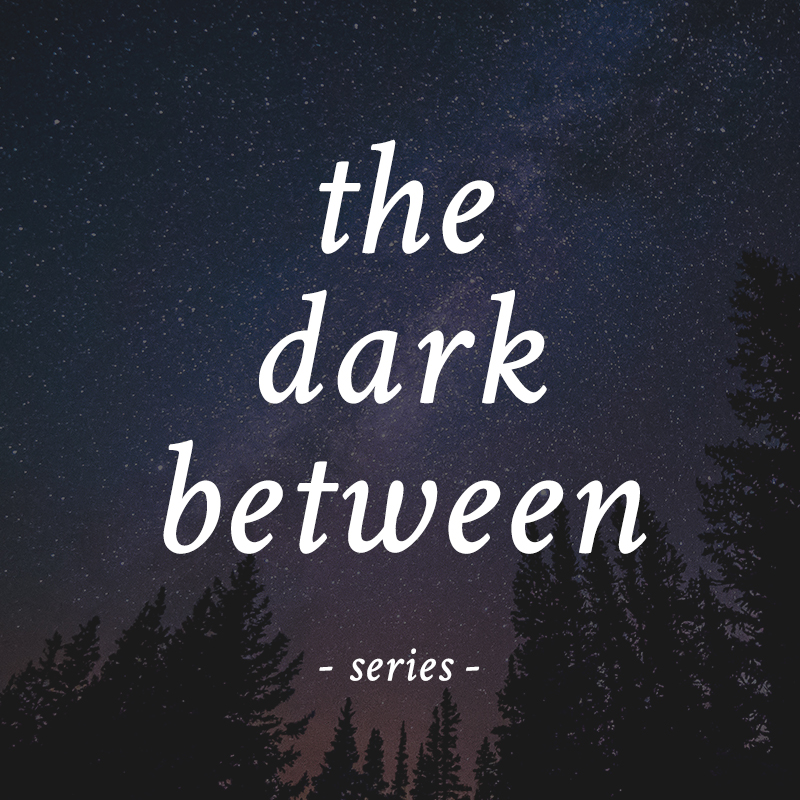 The Dark Between series by Kristen Kieffer