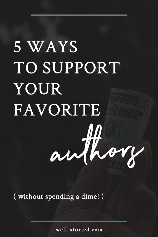 Do you love supporting authors? Today, I'm sharing 5 ways you can do just that without spending a dime!