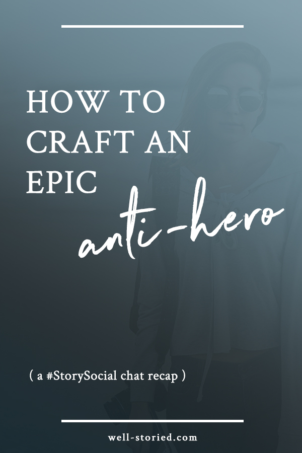 Do you love anti-heroes like Jack Sparrow, Han Solo, and Malcolm Reynolds? Learn how to write your own in this recap of the #StorySocial Twitter chat!