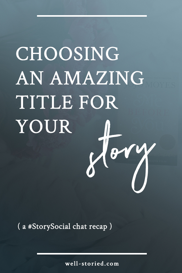 Struggling to choose an amazing title for your story? It's indeed an overwhelming process! Come check out dozens of writers tops tips, tricks, and titling pet peeves in this recap of the #StorySocial Twitter chat!