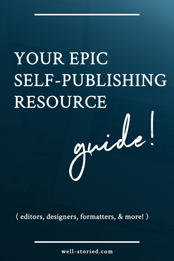 Are you eager to self-publish your book, but just can't seem to find the resources you need? You've come to the right place! This epic list of self-publishing resources includes hundreds of links to reputable companies and freelancers who offer the editing, proofreading, cover design, formatting, and other services you need to help bring the very best version of your book to life!