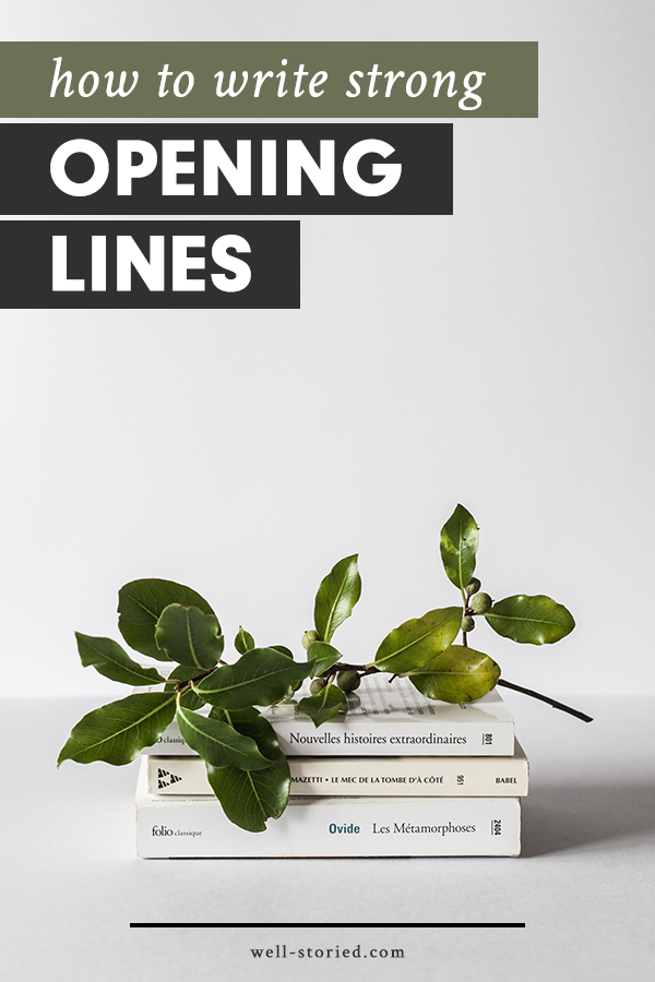 How to Write Strong Opening Lines — Well-Storied
