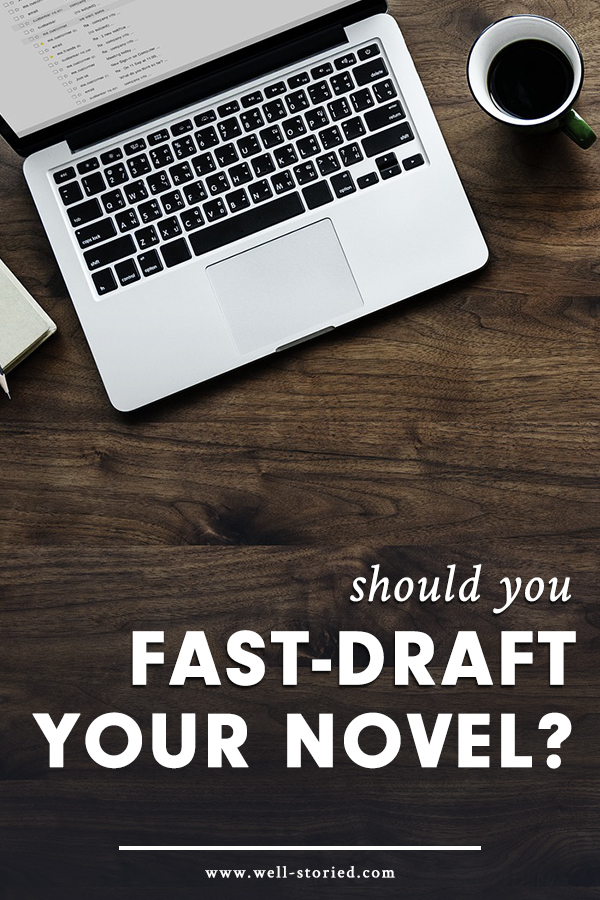 What in the world in fast-drafting? And might it be the secret to finally finishing your finishing your first draft (or otherwise rocking the drafting process)? Let's break it down over on the Well-Storied blog!