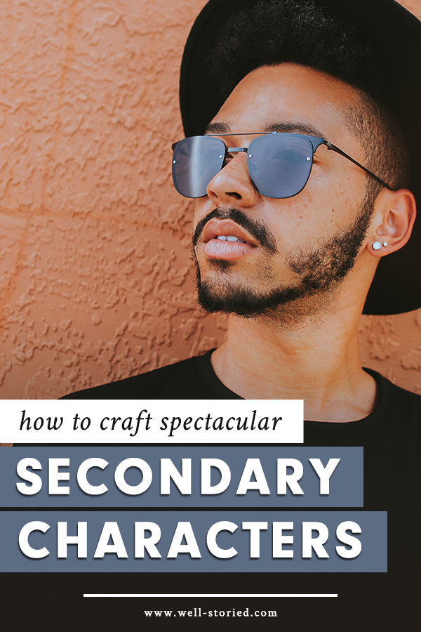 How can you craft spectacular secondary characters for your next story? Check out my tops tips + tricks today on the Well-Storied blog!