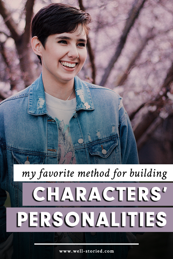 My Favorite Method for Building Characters' Personalities