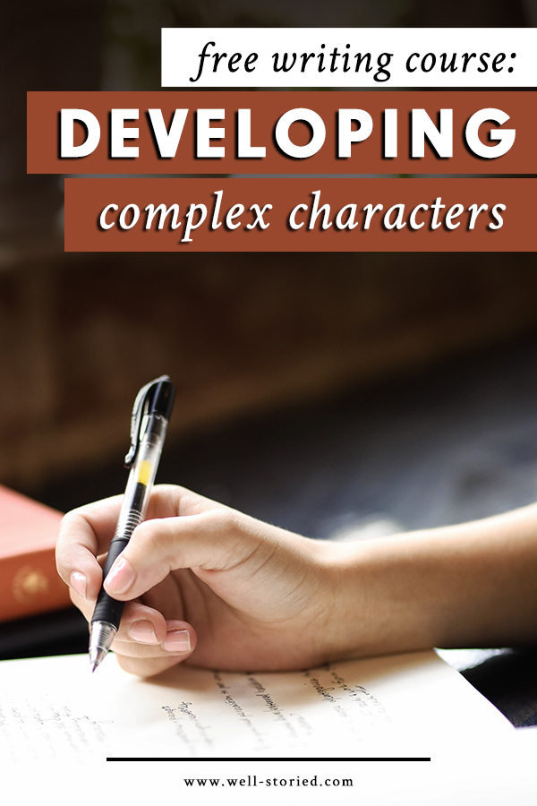 Crafting characters that feel as real as the people around us is tough. Looking for a little step-by-step guidance? Enroll in Developing Complex Characters, a ten-day FREE e-course from Well-Storied.com!