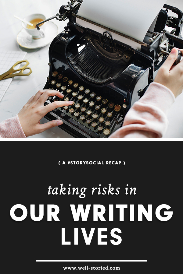 What does taking risks in our writing lives look like? And how can taking risks benefit our work? Let's discuss in this week's #StorySocial chat recap!