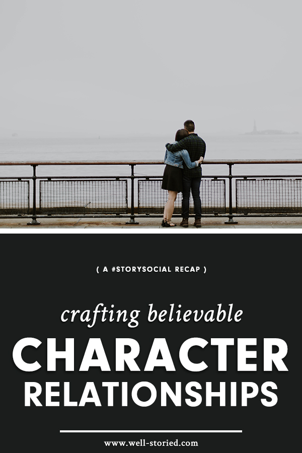 How can we craft believable character relationships? Let's discuss in this week's #StorySocial chat recap!