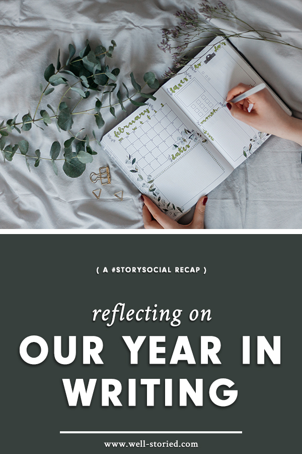 In this week's #StorySocial chat, we reflected on our 2018 writing lives and set intentions for the year to come. Catch the recap on the Well-Storied blog today!