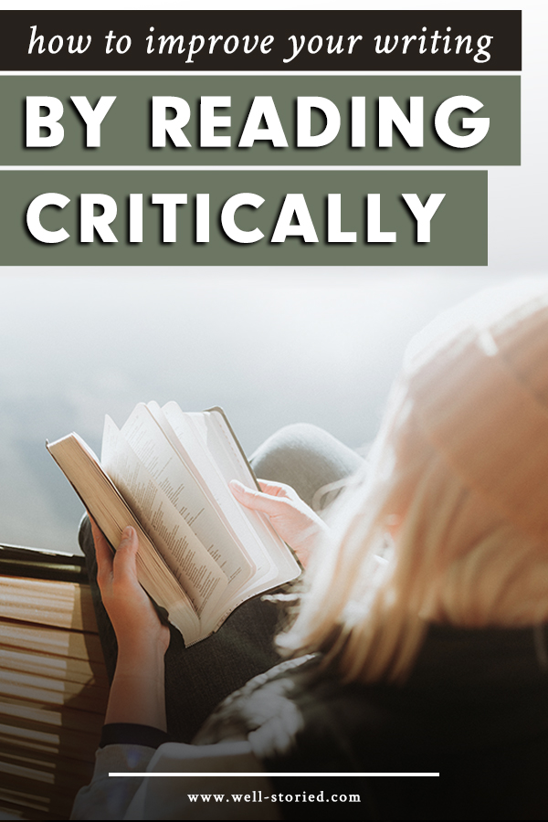 How can reading with a critical eye help us improve our writing skills? Let's break down everything you need to know today on the Well-Storied blog!