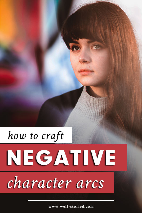 Will your character's tragic flaw or limiting belief ultimately prove their emotional downfall? Let's talk about crafting negative character arcs in this article on the Well-Storied blog!