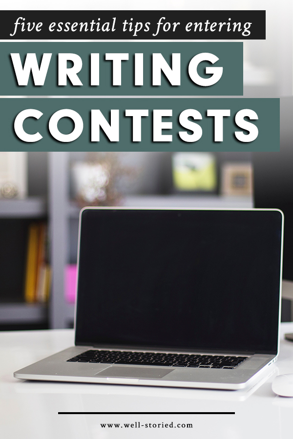 Five Essential Tips for Entering Writing Contests — Well