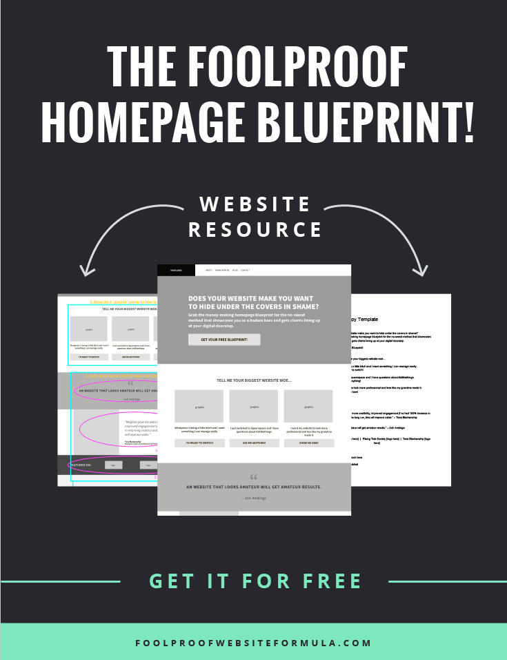 Ready for a step-by-step system for laying out your website that looks pro and converts browsers to buyers? Then click through to grab this FREE Homepage Blueprint that walks you through exactly what you need to have on your homepage and where you need to put it. Go download it now!