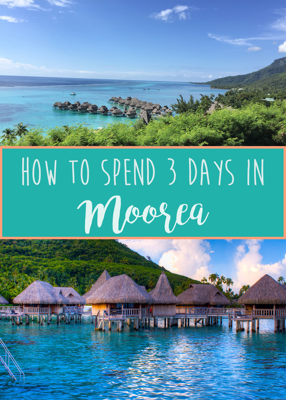 How to Spend the 3 Days in Moorea - Wandering Jokas Travel Blog