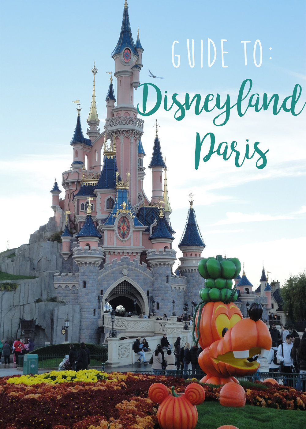 Disneyland Paris Guide