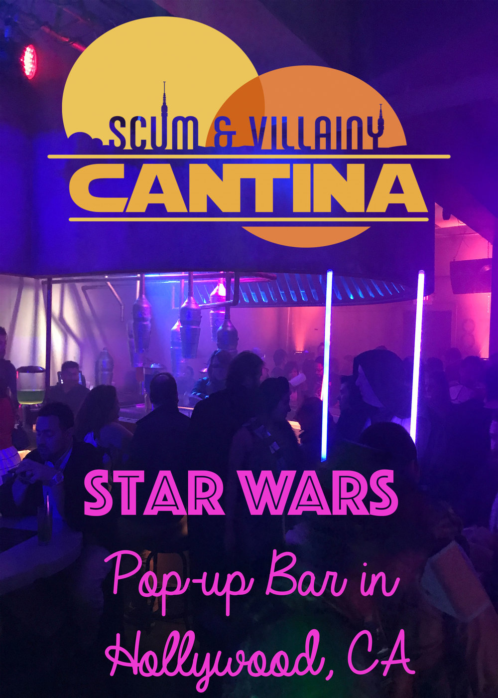 Scum & Villainy Cantina - Star Wars Bar in Hollywood, CA Wandering Jokas Travel Blog