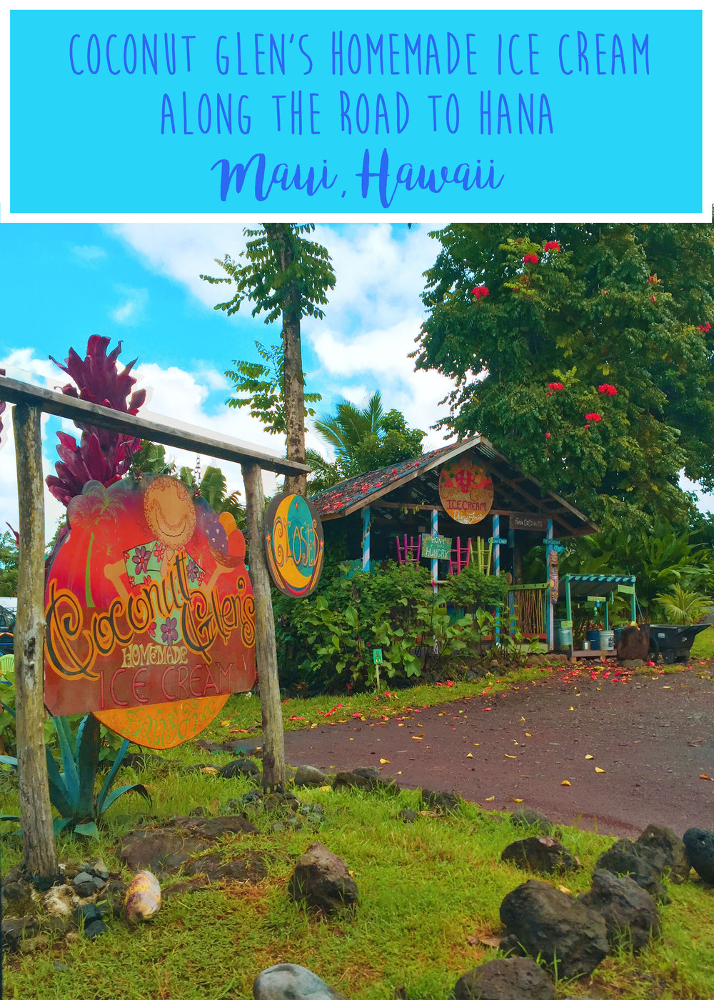Coconut Glen's Organic Homemade Ice Cream - Road to Hana, Maui, Hawaii - Wandering Jokas Travel & Ice Cream Blog