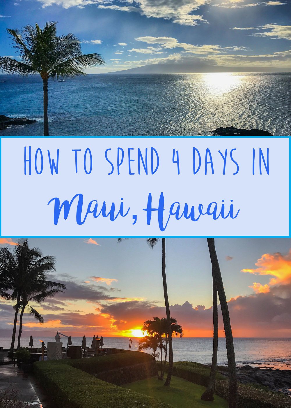 4 Day Itinerary Maui, Hawaii - Wandering Jokas Travel & Ice Cream Blog