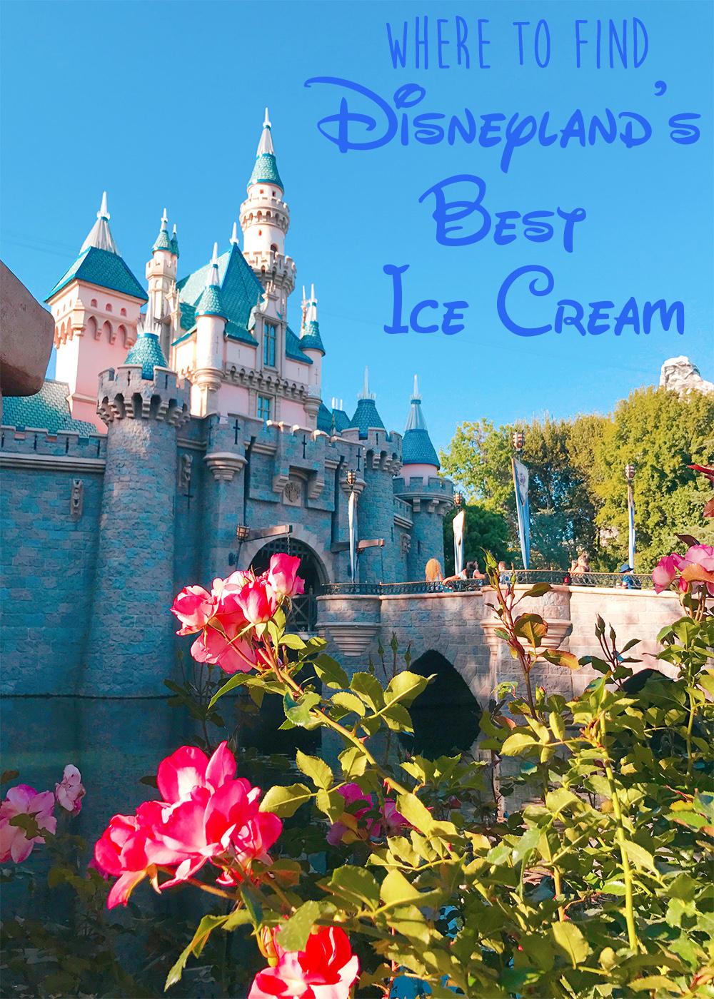 Best Disneyland Resort Ice Cream - Wandering Jokas Travel & Ice Cream Blog