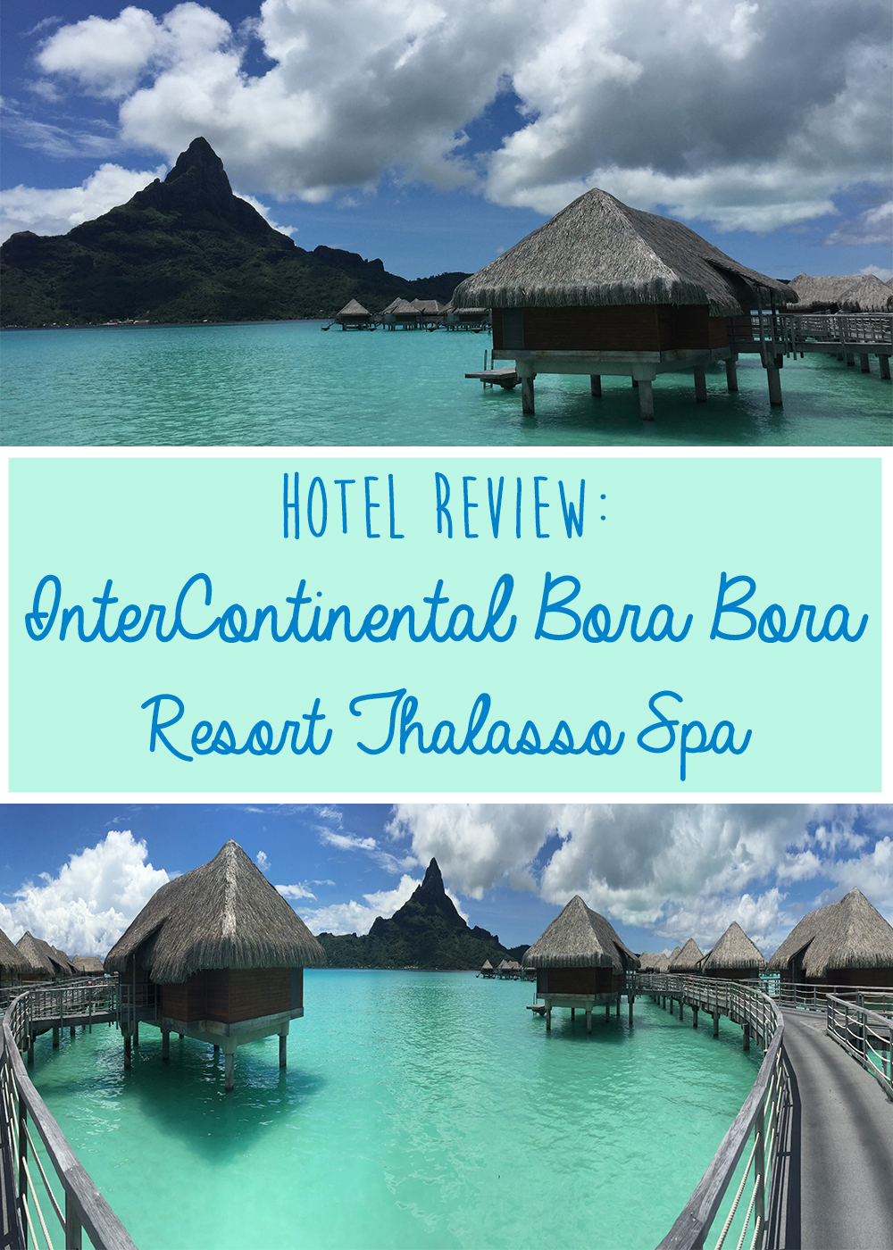 Intercontinental Bora Bora Resort Thalasso Spa Hotel Review - Wandering Jokas Travel & Ice Cream Blog