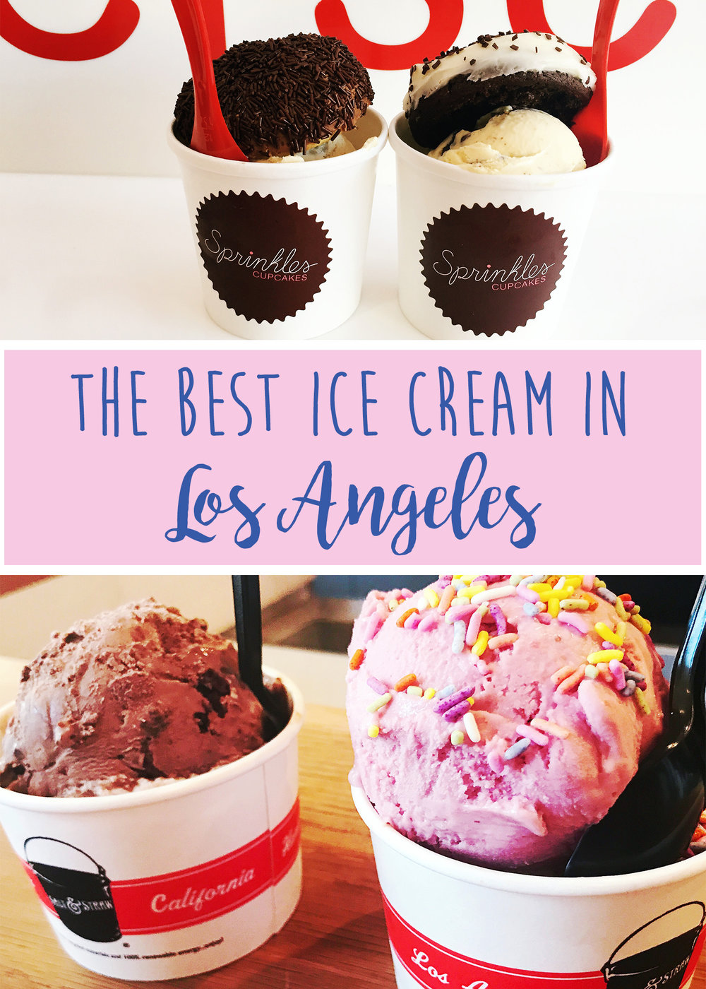The Best Ice Cream in Los Angeles