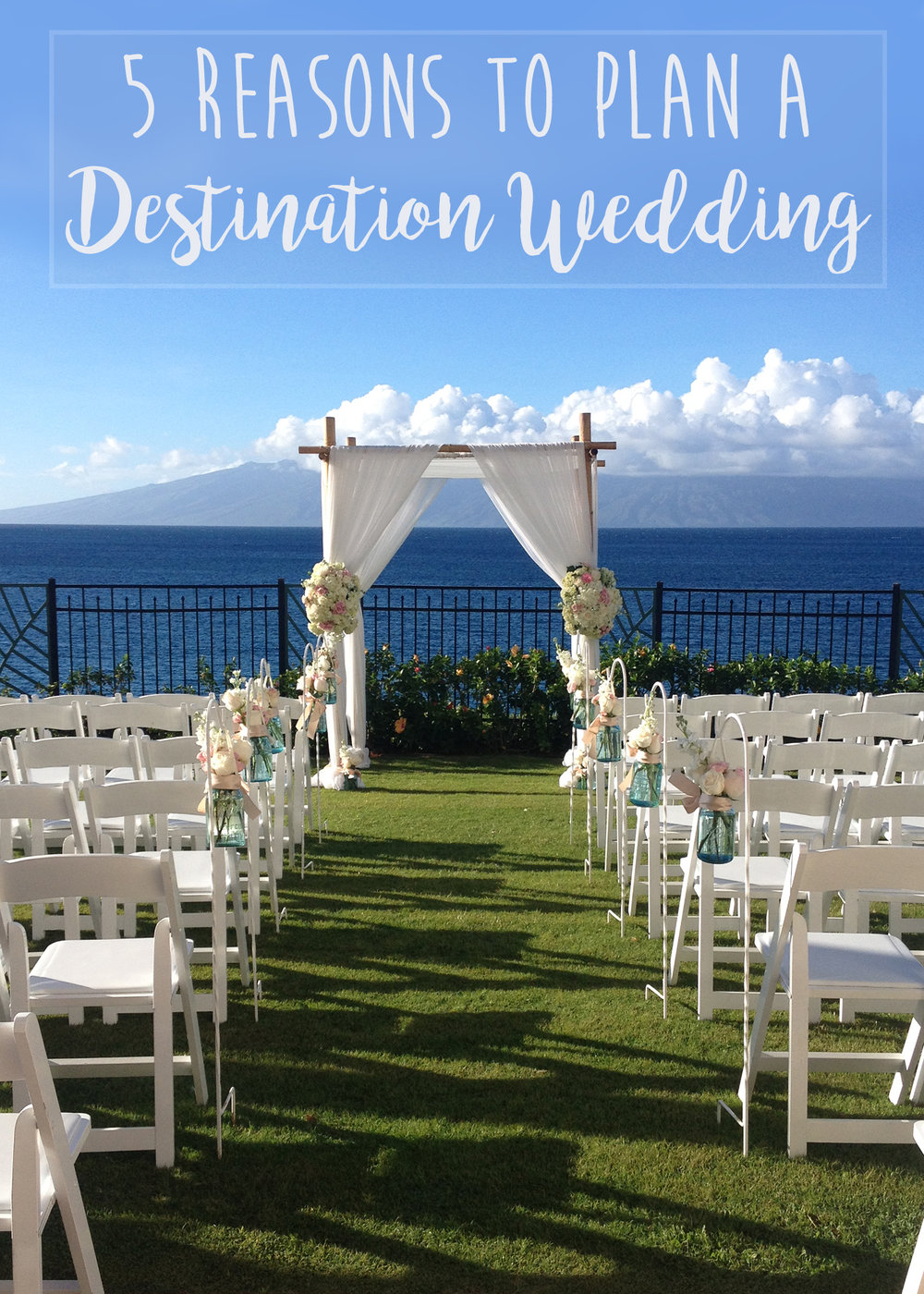 5 Reasons to plan a Destination Wedding
