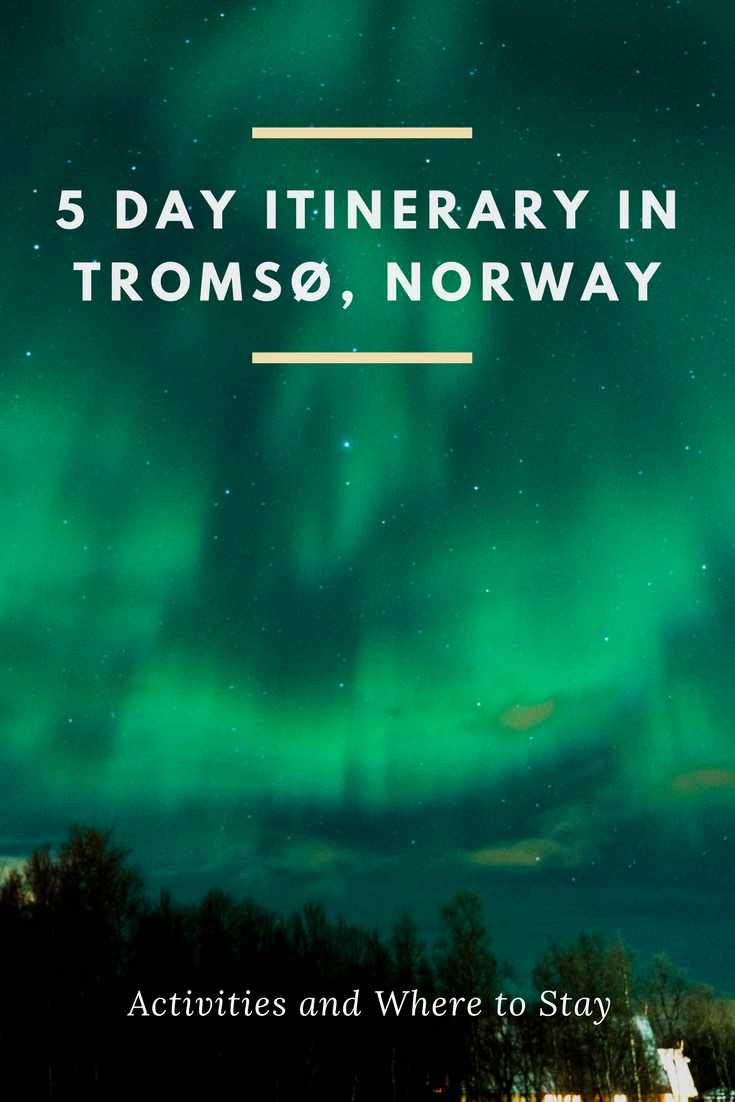 5 Day itinerary in Tromsø, Norway
