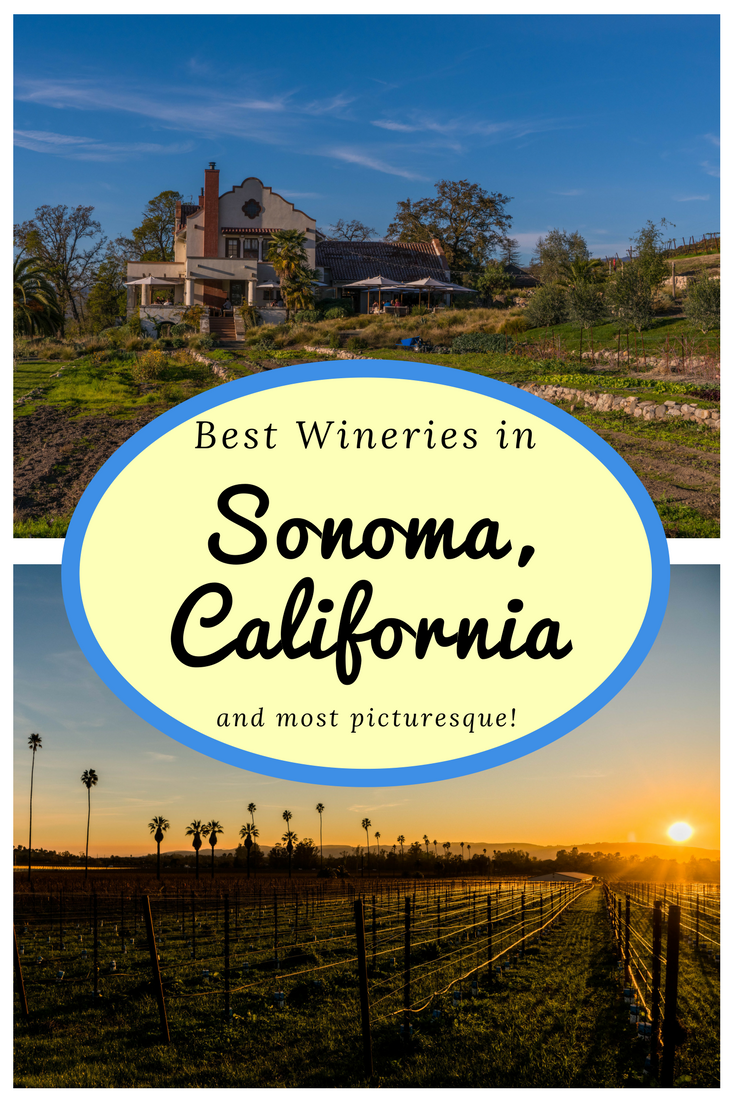 Best Wineries Sonoma and most picturesque - instagrammable places in Sonoma