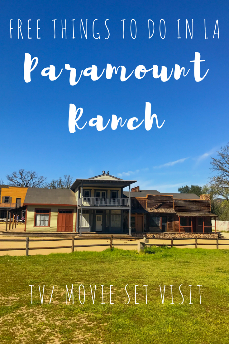 Free Things to do in LA - Visit the Movie/TV Western Town set on Paramount Ranch in the Santa Monica Mountains