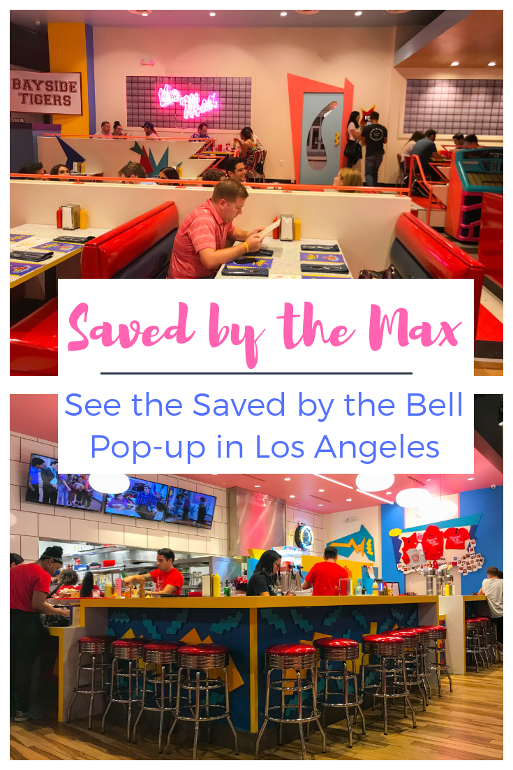 Saved by the Max - Saved by the Bell Pop-up Restaurant in Hollywood / Los Angeles