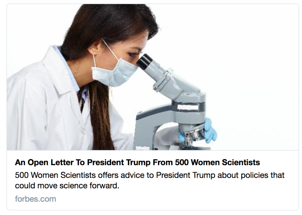 Forbes,  An Open Letter to President Trump from 500 Women Scientists , 23, January 2017